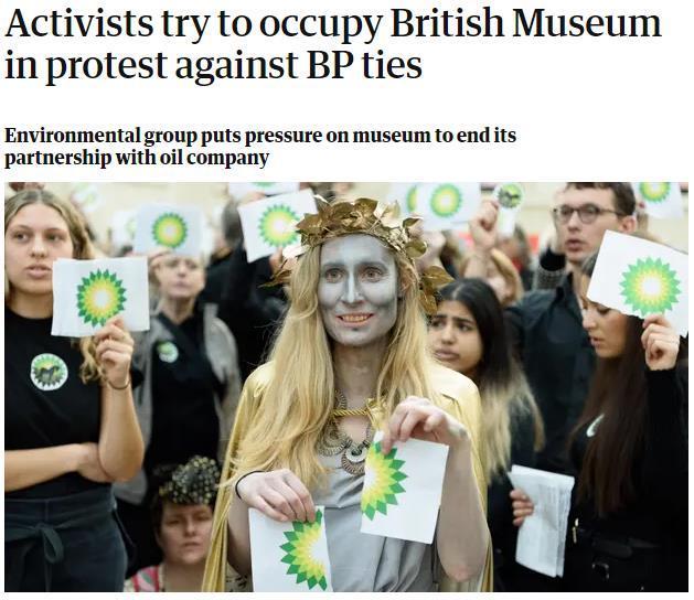 石油公司赞助展览引不满 环保组织闯入大英博物馆
